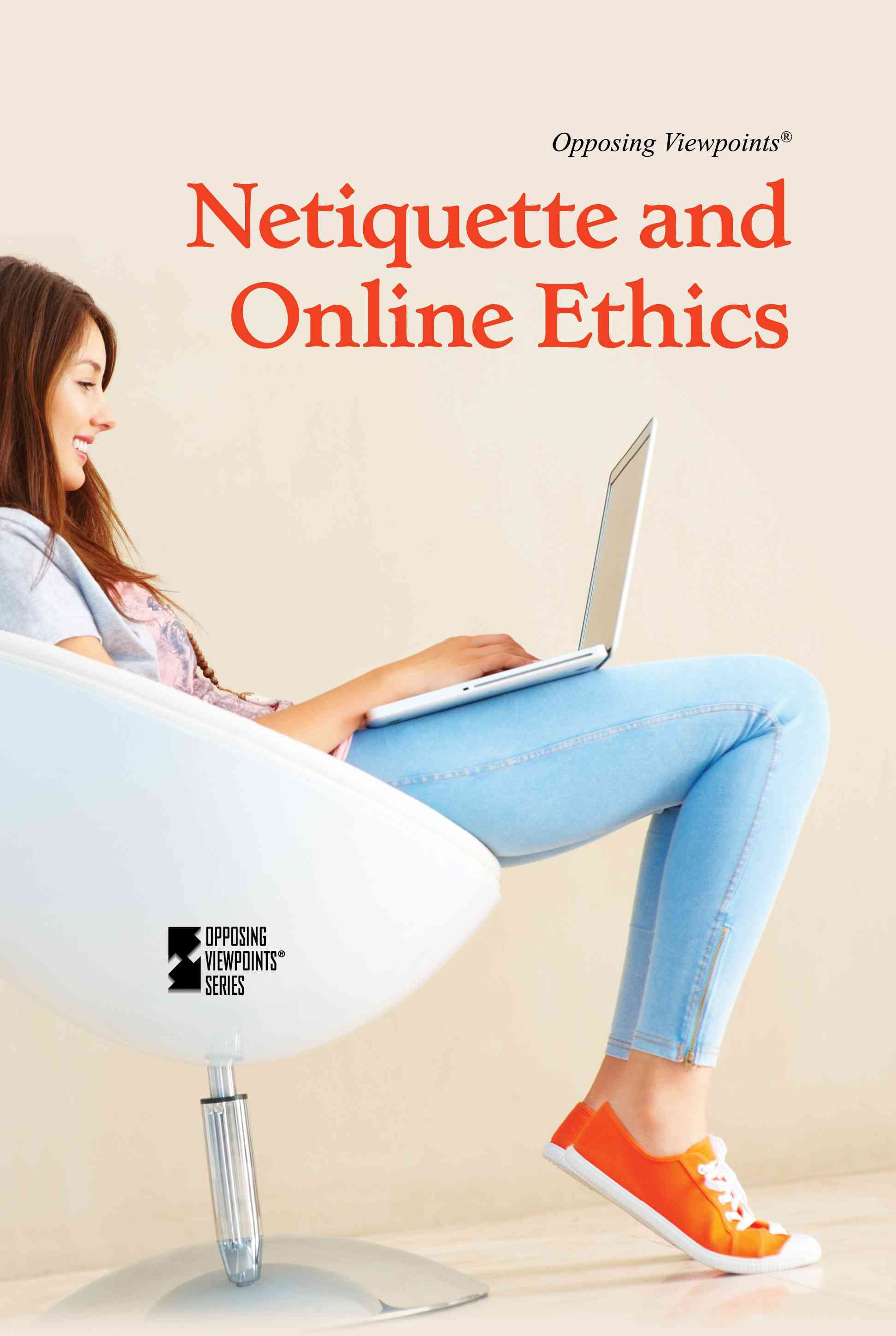 Netiquette and Online Ethics By Berlatsky, Noah (EDT)