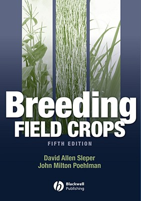 Breeding Field Crops By Sleper, D. A.