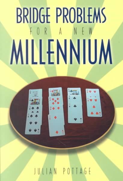Bridge Problems for a New Millenium By Pottage, Julian